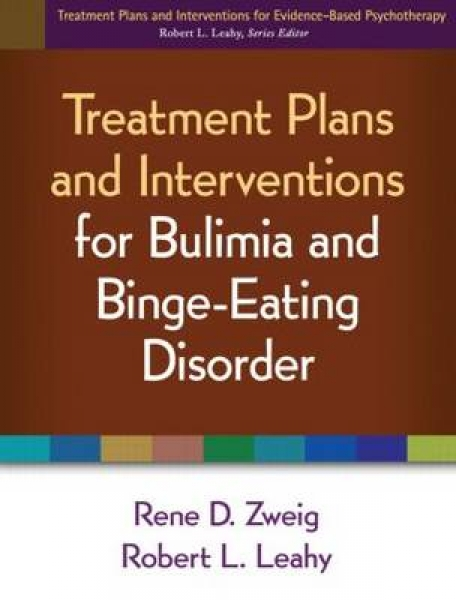 Treatment Plans and Interventions for Bulimia and Binge-Eating Disorder Rene D.