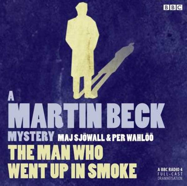 Martin Beck The Man Who Went Up in Smoke Maj Sjowall Neil Pearson Per Wahloo New
