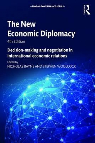 The New Economic Diplomacy 9781472483195 Nicholas Bayne Stephen Woolcock Paperba