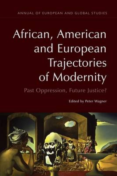 African American and European Trajectories of Modernity Peter Wagner David Casas