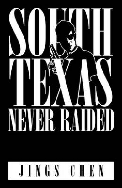 South Texas Never Raided