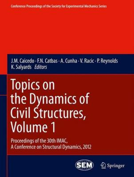 Topics on the Dynamics of Civil Structures