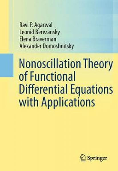 Nonoscillation Theory of Functional Differential Equations with Applications