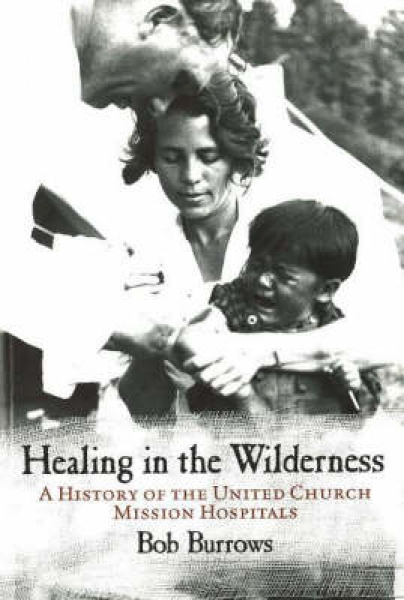 Healing in the Wilderness Bob Burrows New Paperback Free UK Post