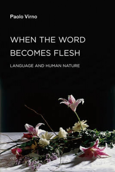 When the Word Becomes Flesh Paolo Virno New Paperback Free UK Post