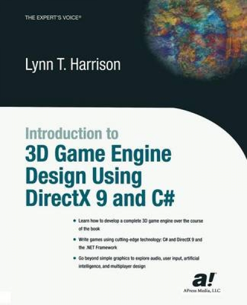 Introduction to 3D Game Engine Design Using DirectX 9 and C Marshall Harrison Ly