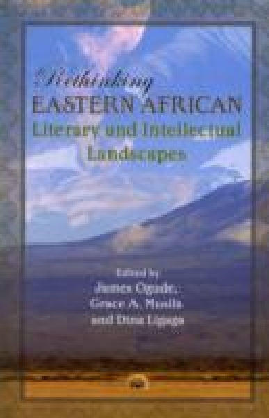 Rethinking Eastern African Literary and Intellectual Landscapes