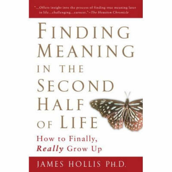 Finding Meaning in the Second Half of Life James Hollis New Paperback Free UK Po