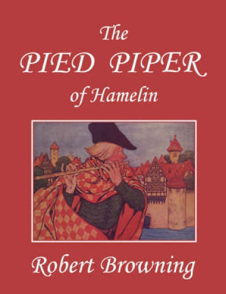 The Pied Piper of Hamelin, Illustrated by Hope Dunlap (Yesterday's Classics)