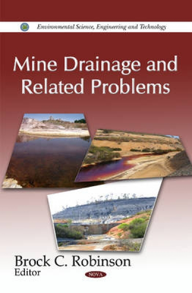 Mine Drainage and Related Problems Brock C. Robinson New Hardback Free UK Post