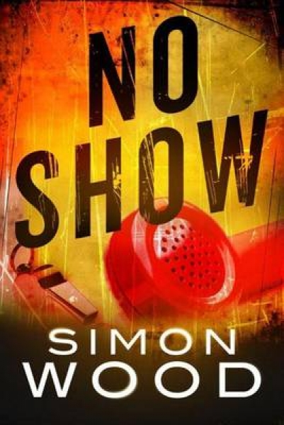 No-Show-Simon-Wood-Paperback-NEW-Book