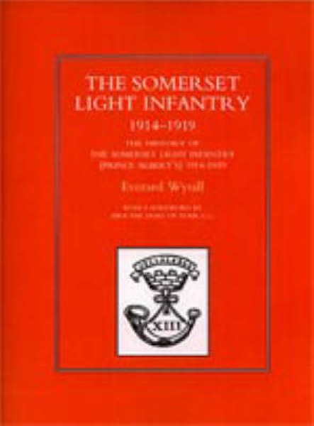 History of the Somerset Light Infantry (Prince Albert's) 1914-1918