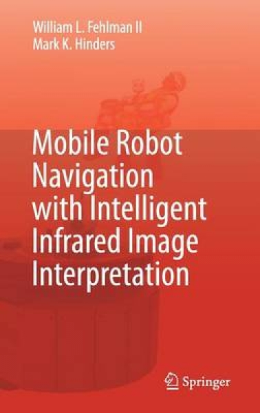 Mobile Robot Navigation with Intelligent Infrared Image Interpretation