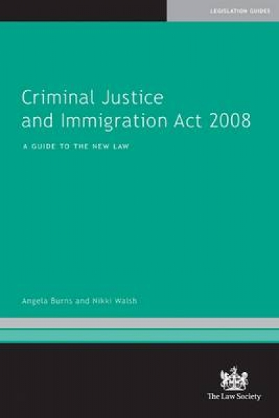 Criminal Justice and Immigration Act 2008