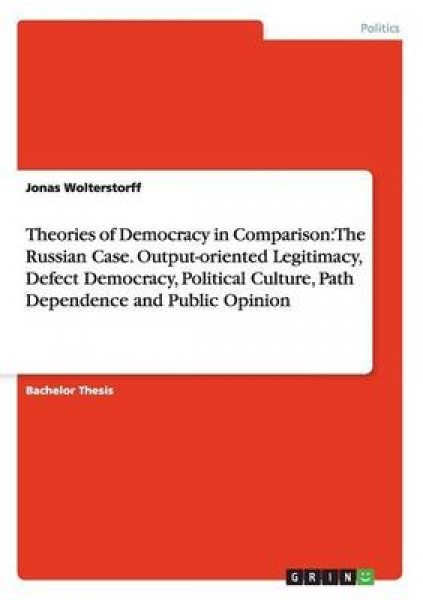 Theories of Democracy in Comparison