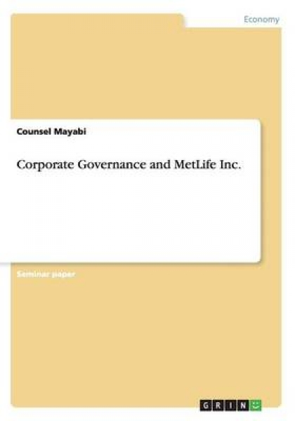 Corporate Governance and Metlife Inc.