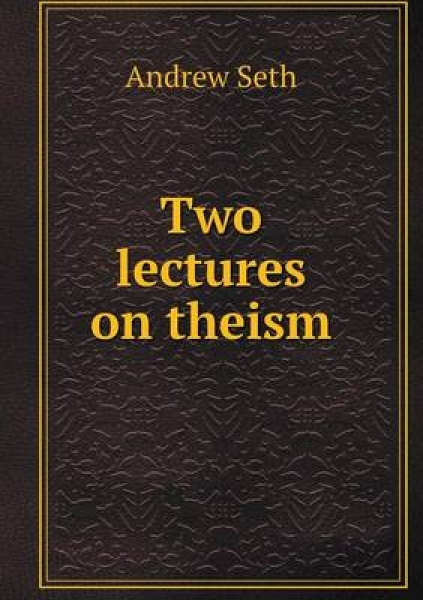 Two Lectures on Theism