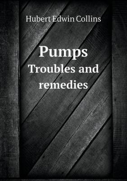 Pumps Troubles and Remedies