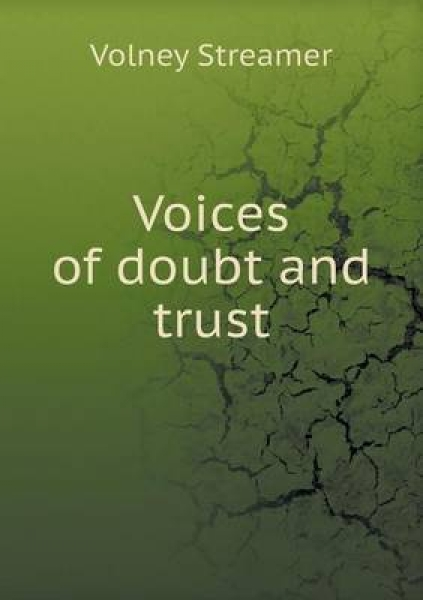Voices of Doubt and Trust