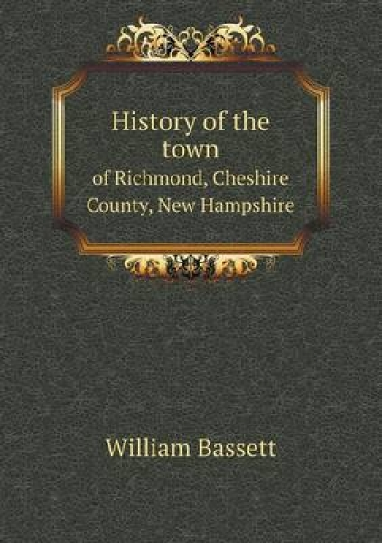 History of the Town of Richmond, Cheshire County, New Hampshire