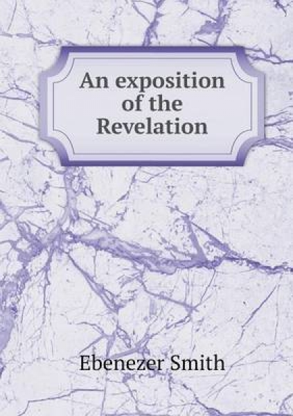 An Exposition of the Revelation