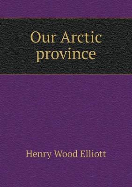 Our Arctic Province