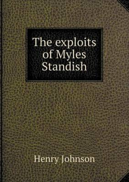 The Exploits of Myles Standish