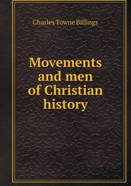 Movements and Men of Christian History