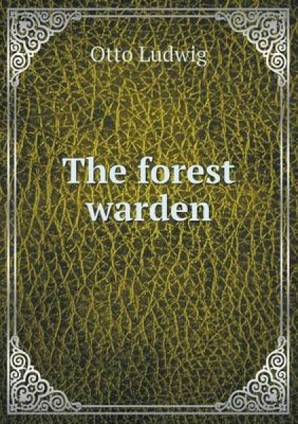 The Forest Warden