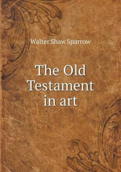 The Old Testament in Art