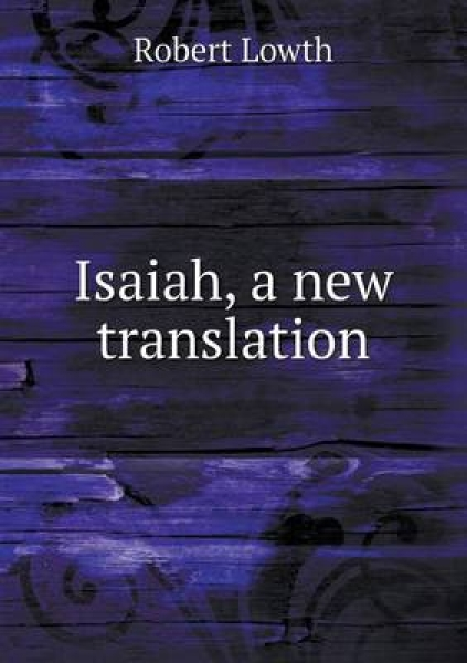 Isaiah, a New Translation