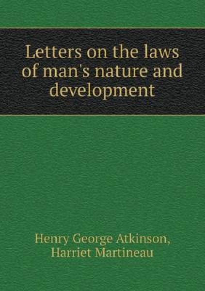Letters on the Laws of Man\'s Nature and Development