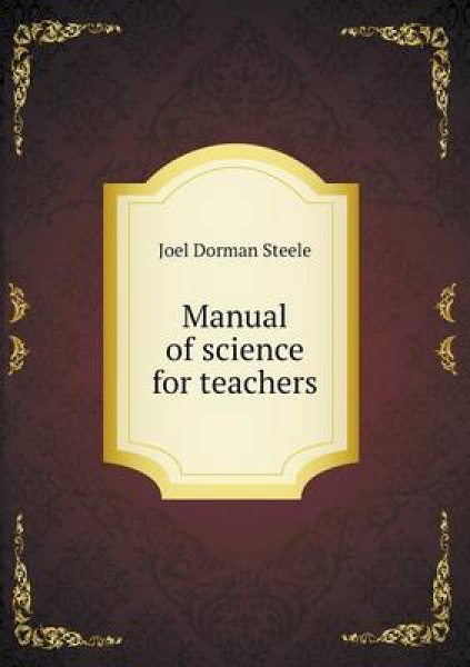 Manual of Science for Teachers