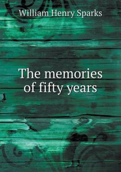 The Memories of Fifty Years