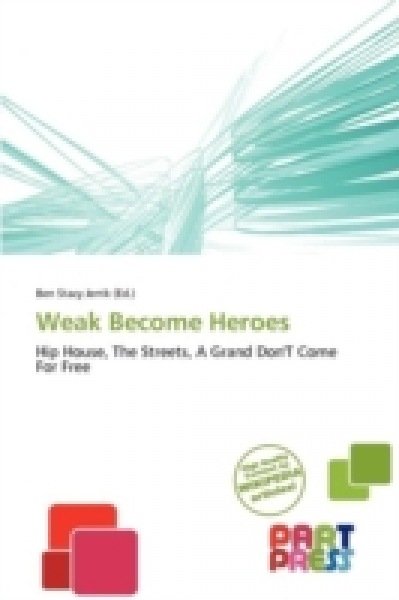 Weak Become Heroes