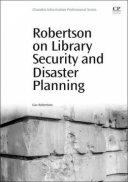 Robertson on Library Security and Disaster Planning