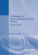A Glossary of Contemporary Literary Theory