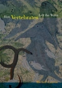 How Vertebrates Left the Water