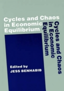 Cycles and Chaos in Economic Equilibrium