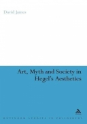 Art, Myth and Society in Hegel's Aesthetics
