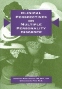 Clinical Perspectives on Multiple Personality Disorder