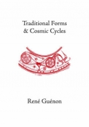 Traditional Forms and Cosmic Cycles