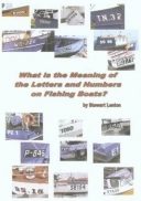What is the Meaning of the Letters and Numbers on Fishing Boats?