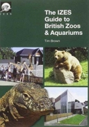 The IZES Guide to British Zoos & Aquariums