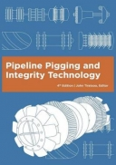 Pipeline Pigging and Integrity Technology, 4th Edition