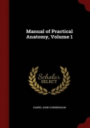 Manual of Practical Anatomy, Volume 1