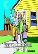 Yippee! Ramadan Is Over, It\'s Eid