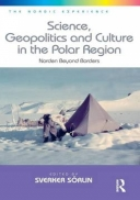 Science, Geopolitics and Culture in the Polar Region