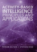 Activity-Based Intelligence: Principles and Applications