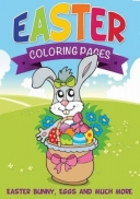 Easter Coloring Pages (Easter Bunny, Eggs and Much More)